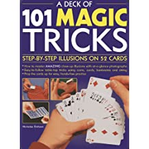 A Deck of 101 Magic Tricks : Step-By-Step Illusions on 52 Cards (In A Tin)