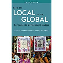 From the Local to the Global (3rd edition): Key Issues in Development Studies