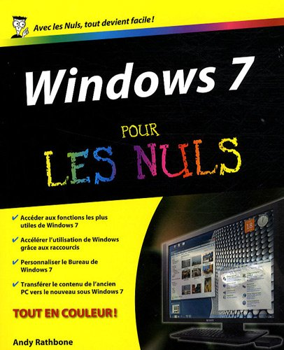 WINDOWS 7 POUR LES NULS par ANDY RATHBONE
