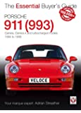 Porsche 911 (993): Carrera, Carrera 4 and Turbocharged Models - Model Years 1994 to 1998 (Essential Buyer's Guide Series)