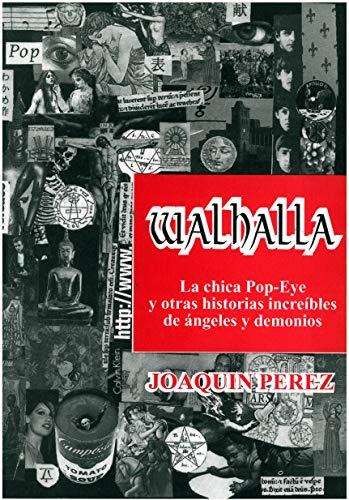 WALHALLA: Historias de Ángeles y Demonios eBook: Joaquín Pérez ...
