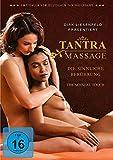 Tantra Massage - Die sinnliche Berührung (Neuauflage)