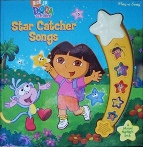 Dora the Explorer Star Catcher Songs (Play-a-Song) (Play-a-Song) (Star Dora Catcher)