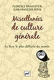 Miscellanées de culture générale: Le livre le plus difficile du monde