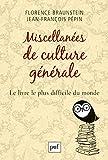 Miscellanées de culture générale: Le livre le plus difficile du monde (Hors collection)