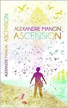 Ascension par [MANGIN, Alexandre]