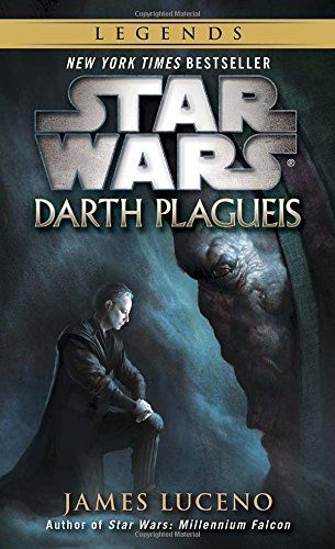 Darth Plagueis: Star Wars Legends par James Luceno