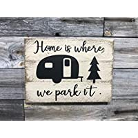 Bair89Pulla Home is Where We Park It. Señal de Madera para Caravana de 8 x 12 Pulgadas