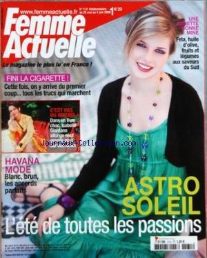 FEMME ACTUELLE [No 1131] du 29/05/2006 - ASTRO SOLEIL - UNE ASSIETTE BONNE MINE - HAVANA MODE - FINI LA CIGARETTE - ISABELLE GIORDANO