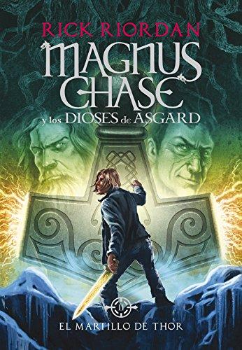 el-martillo-de-thor-magnus-chase-y-los-dioses-de-asgard-2-serie-infinita