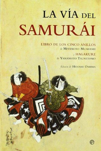 La vía del samurái (Ed. Rústica) Cover Image