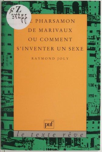 Livre gratuits en ligne Le Pharsamon de Marivaux ou Comment s'inventer un sexe pdf ebook