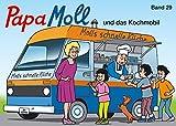 Papa Moll und das Kochmobil: Band 29 (Papa Moll Klassik)