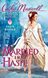 Married in Haste (Marriage)