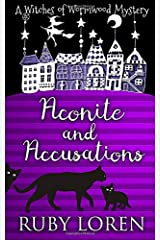 Aconite and Accusations: Mystery (The Witches of Wormwood Mysteries) Paperback