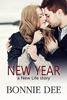 New Year (New Life Book 2) by [Dee, Bonnie]