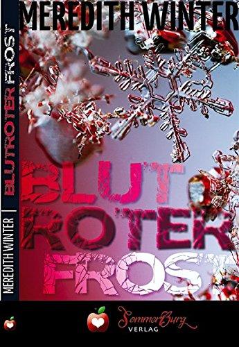 Buchseite und Rezensionen zu 'Blutroter Frost: Ladythriller' von Meredith Winter
