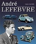 Andr� Lefebvre : De la Voisin Laborat...