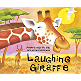 Laughing Giraffe (African Animal Tales Book 11)