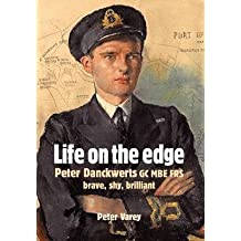 [(Life on the Edge : Peter Danckwerts GC MBE FRS)] [By (author) Peter Varey] published on (May, 2012)