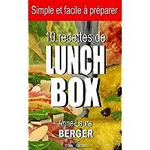 10 recettes de Lunch Box: Simple et facile à préparer (French Edition)