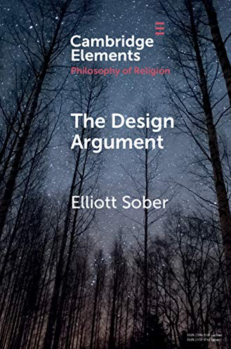 The Design Argument (Elements in the Philosophy of Religion)