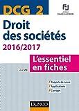 DCG 2 - Droit des sociétés 2016/2017 - 7e éd. : L'essentiel en fiches (DCG 2 - Droit des sociétés - DCG 2)