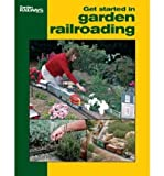 [(Get Started in Garden Railroading)] [Author: Jeff Wilson] published on (September, 2006)