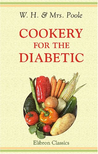 Image of Cookery for the Diabetic: With Preface by Dr. Pavy