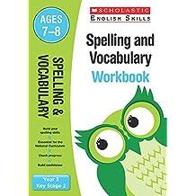 Spelling and Vocabulary Workbook (Year 3) (Scholastic English Skills)