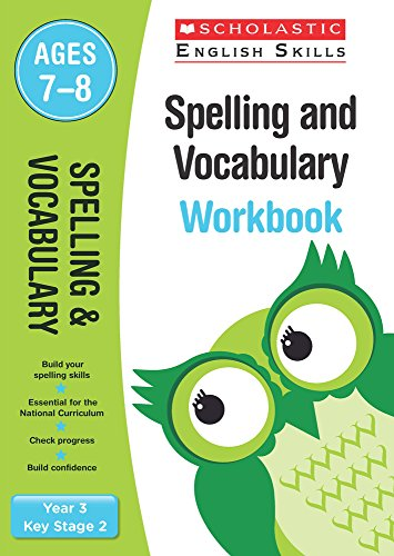 Spelling and Vocabulary Workbook (Year 3) (Scholastic English Skills)