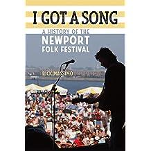 I Got a Song: A History of the Newport Folk Festival