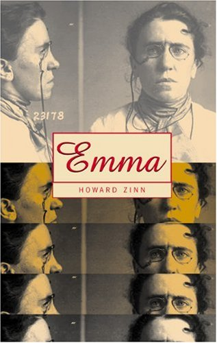 Emma: A Play in Two Acts about Emma Goldman, American Anarchist