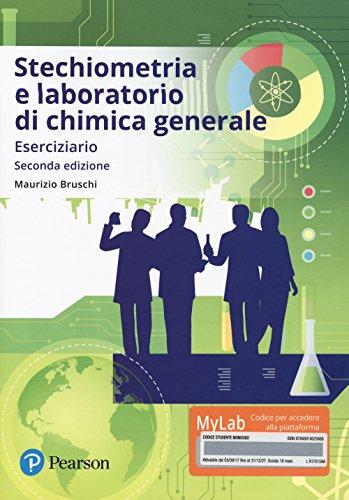 Stechiometria e laboratorio di chimica generale. Eserciziario. Con aggiornamento online