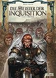 Die Meister der Inquisition. Band 1: Obeyron -