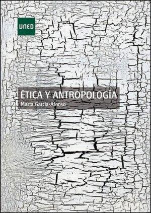 Portada del libro Ética y antropología (GRADO)