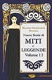Scarica Libro Nuove Storie di Miti e Leggende Volume 1 (PDF,EPUB,MOBI) Online Italiano Gratis