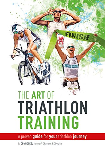 The Art Of Triathlon Training: A Proven Guide For Your Triathlon Journey (English Edition)