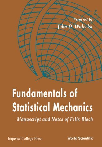 Fundamentals of Statistical Mechanics: Manuscript and Notes of Felix Bloch by Felix Bloch (2001-01-01)