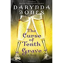 The Curse of Tenth Grave by Darynda Jones (2016-06-28)