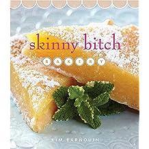 [Skinny Bitch Bakery] (By: Kim Barnouin) [published: October, 2013]