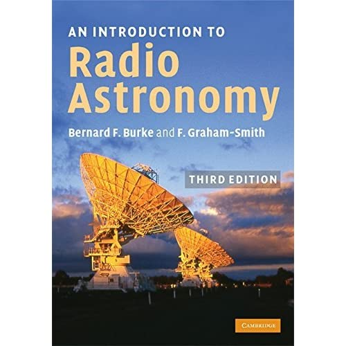 An Introduction to Radio Astronomy by Bernard F. Burke (2009-09-17)