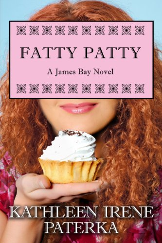 Fatty Patty (The James Bay Novels Book 1) (English Edition) -