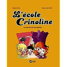 L ECOLE CRINOLINE T03 SECRET DE DRACULETTE