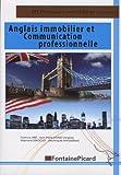 Anglais immobilier et communication professionnelle BTS Professions Immobilières, Licences professionnelles, Autres formations formations appliquées à l'immobilier...