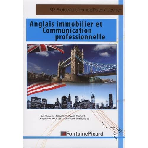 Anglais immobilier et communication professionnelle BTS Professions Immobilières, Licences professionnelles, Autres formations formations appliquées à l'immobilier