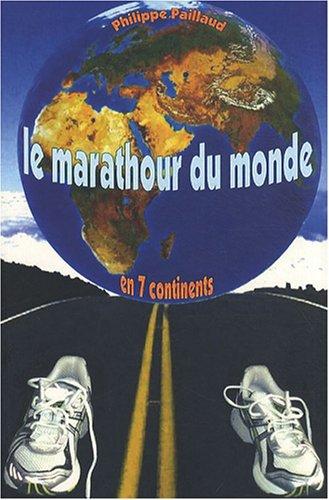 Le marathour du monde en 7 continents