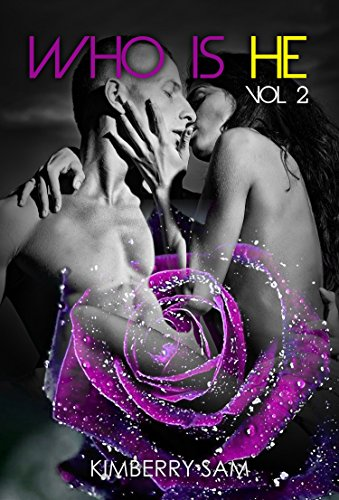 Erotic Literature New Adult Billionaire Romance : Who is he 2: (Contemporary romance Sex stories SPECIAL STORY INCLUDED) (Billionaires New adult Forbidden Love Alpha)