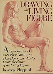 Drawing the Living Figure by Joseph Sheppard (1984-05-24)