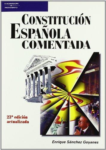 Constitución española comentada por ENRIQUE SANCHEZ GOYANES